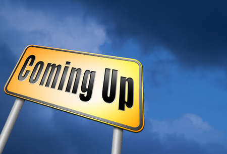 anticipated: Coming up road sign