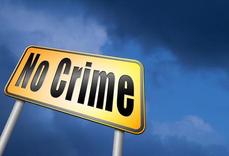 crime: No crime road sign Stock Photo