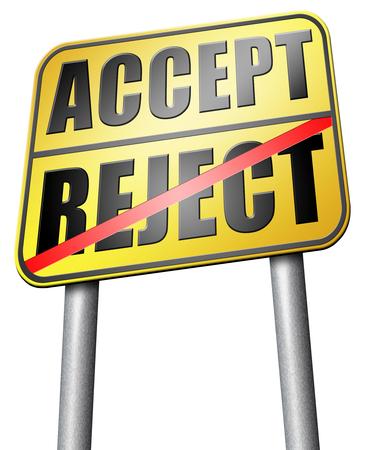 no pase: aceptar rechazar la se�al de tr�fico