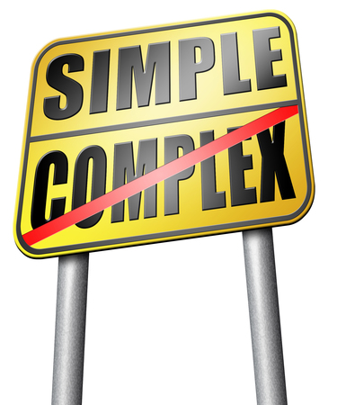 difficult: simple or complexity keep it easy and simplify solve difficult problems with simplicity or complex solution