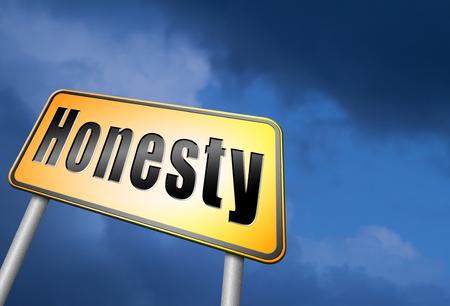 honesty: honesty road sign.