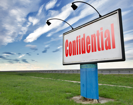 top secret: confidential top secret classified information, road sign billboard.