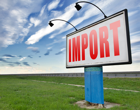 global trade: Import, international and worldwide or global trade on world economy market. Importation and exportation, road sign billboard.
