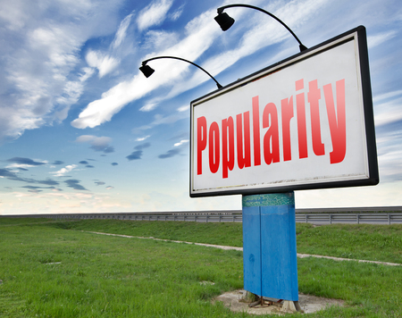 popularity: Popularity fame and famous for bestseller or market leader and top product or rating in the charts, road sign billboard. Stock Photo
