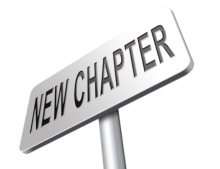 better chances: New chapter, start fresh over or begin again and have an extra opportunity, road sign billboard.