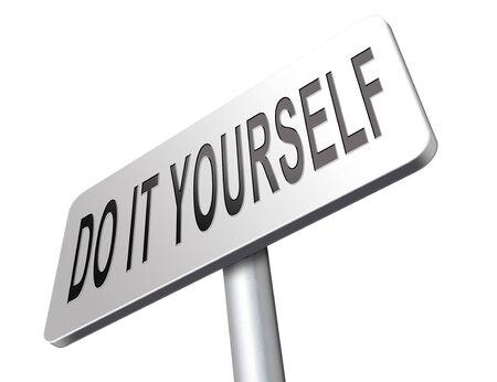 do it yourself, self development.