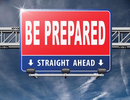 最悪の事態に準備でき、大きな変化の前にあります。あなたは準備ができて、先と事前に計画する時間です。 写真素材