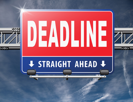 countdown: deadline, working time pressure punctual schedule and urgent timing hurry work against clock countdown late appointment, road sign billboard.