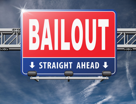 bailout or bankruptcy economic crisis and financial recession, road sign, billboard. Foto de archivo