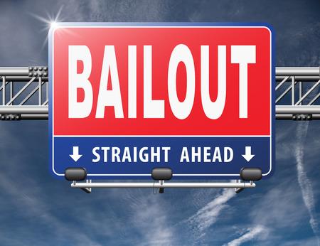 rescate o quiebra crisis económica y la recesión económica, señal de tráfico, cartelera. Foto de archivo