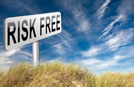 risk free: risk free 100% satisfaction high product quality guaranteed safe investment web shop warranty no risks and safety first billboard sign