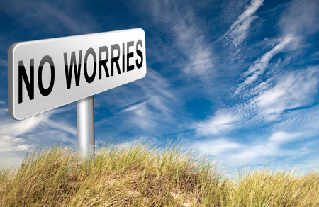 overcome: stop worrying no worries keep calm and dont panick, panicking wont help just think positive and overcome problems Stock Photo