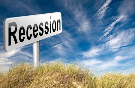 retreats: Recession crisis bank and stock crash economic and financial bank recession market crash, road sign billboard.