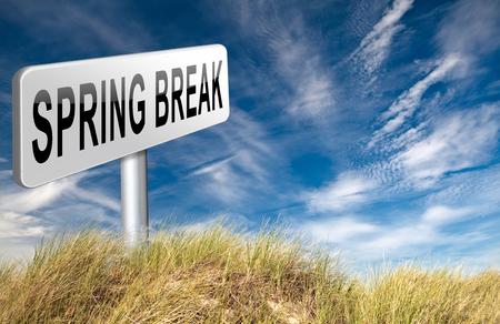 spring break: spring break holliday or school vacation, road sign billboard.