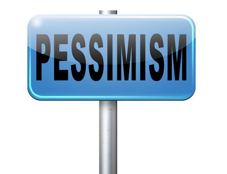 pessimist: Pessimism, negative pessimistic thinking bad mood pessimist, negativity. Stock Photo