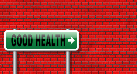 good health: healthy life good health and vitality energy live healthy mind and body road sign billboard