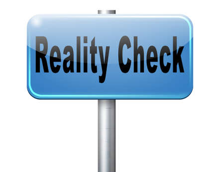 life events: Reality check up for real life events and realistic goals, road sign billboard.