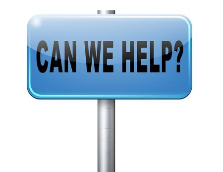 can we help: can we help you and give you advice or customers service and assistance. Call our help or support desk Stock Photo