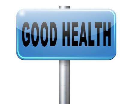 buena salud: vida saludable buena salud y vitalidad de la energía viva sano mente y el cuerpo señal de tráfico de la cartelera