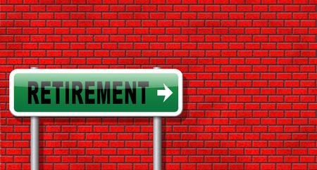 retire: Retirement ahead retire fund or plan golden years, road sign billboard.