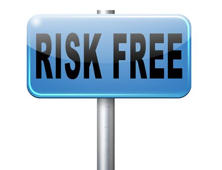 risk free: risk free satisfaction high product quality guaranteed safe investment web shop warranty no risks and safety first billboard sign