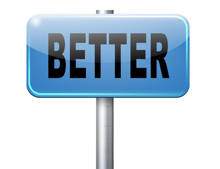 better price: Better and improved, improvement and higher quality, new edition, road sign billboard. Stock Photo