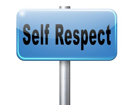 self respect: Self respect or dignity self esteem or respect confidence and pride Stock Photo