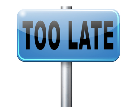 too: too late time is up and you missed appointment or the deadline train or flight connection Stock Photo