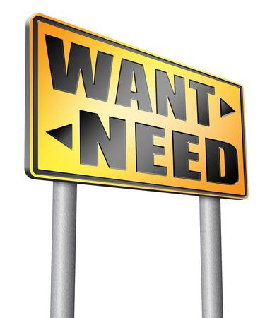 need: want need road sign billboard.