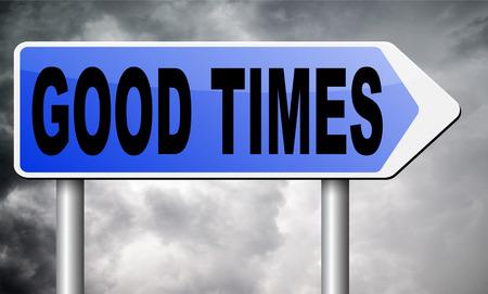 good times: good times road sign billboard.