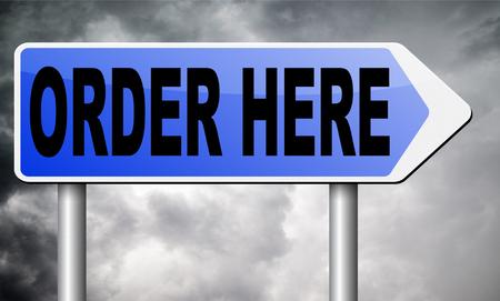 order here: Order here road sign billboard. Stock Photo
