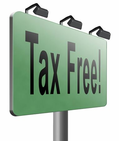 pay cuts: Tax free road sign billboard Stock Photo