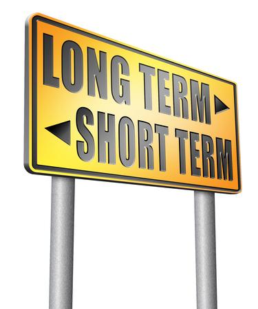 long term goal: long term short term road sign billboard. Stock Photo