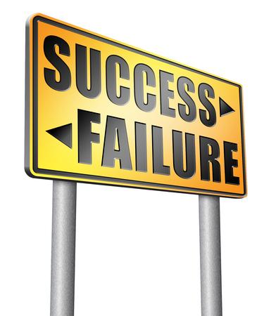 versus: success versus failure road sign billboard.