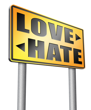 dislike it: love hate road sign billboard. Stock Photo