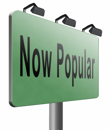 popular: now popular, road sign billboard.