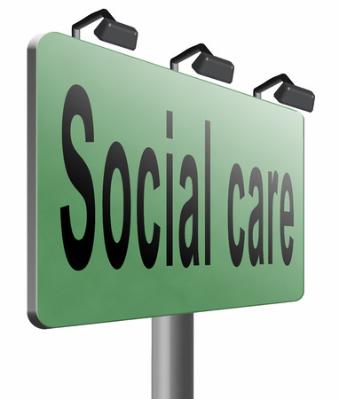 pension cuts: Social care road sign billboard. Stock Photo