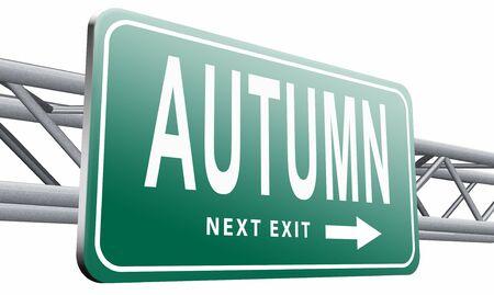 autumn road: Autumn road sign billboard.