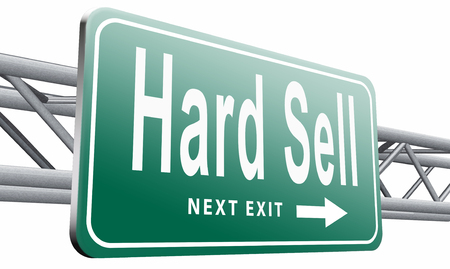 sell: Hard sell, road sign billboard.