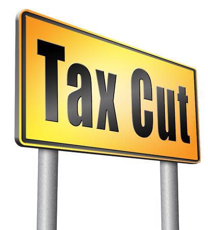 deduction: Tax cut, road sign billboard.