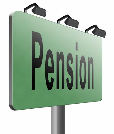 pension: Pension road sign billboard.