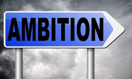 ambition: ambition road sign billboard.