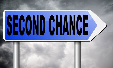 chance: second chance road sign billboard.