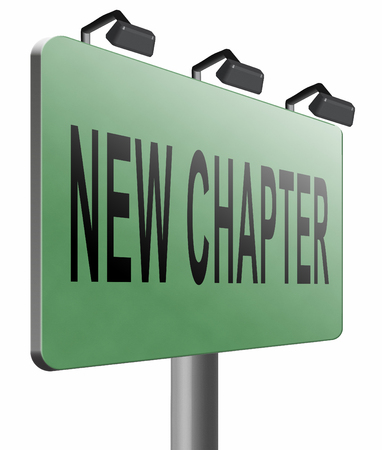 chapter: New chapter, road sign billboard.