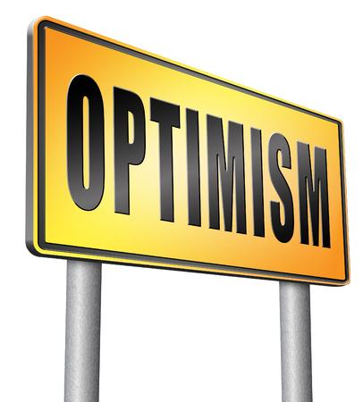 optimismo: El optimismo cartelera señal de tráfico.