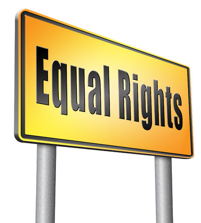 equal rights: Equal rights road sign billboard. Stock Photo