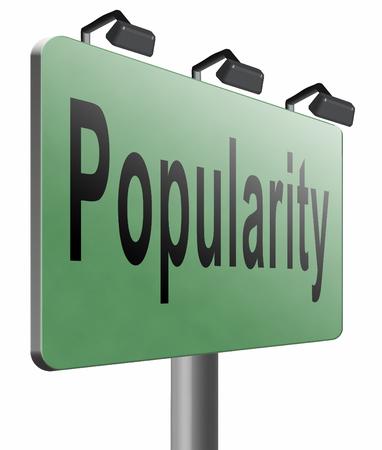 popularity: Popularity road sign billboard.