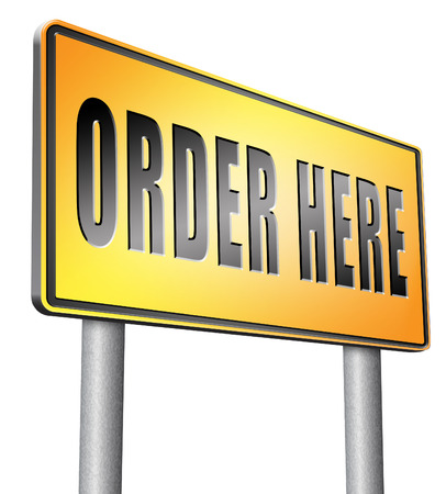 order here: order here road sign billboard.