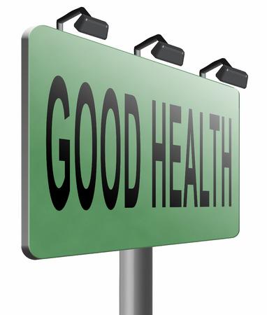 buena salud: carretera en buen estado de salud de la cartelera.