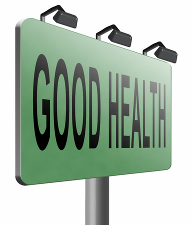 good health: good health road sign billboard. Stock Photo